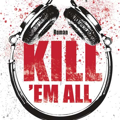"John Niven ""Kill 'Em All"" - Buchtipp, Rezension"