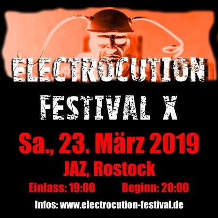 Electrocution Festival X: Dive, Celldöd, The Juggernauts u. a. live in Rostock