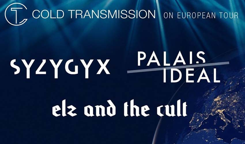 Cold Transmission european tour 2020