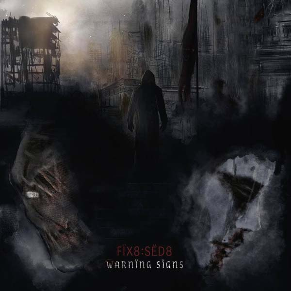 fix8sed8 warning signs album cover artwork