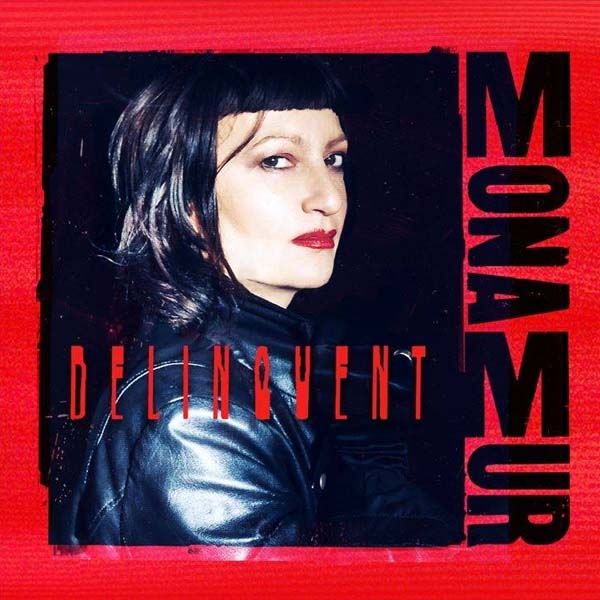 mona mur delinquent album cover artwork