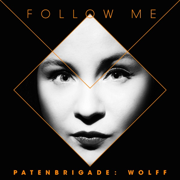 patenbrigade wolff follow me cover artwork