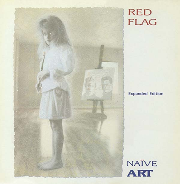 red flag naive art expanded edition album cover artwork