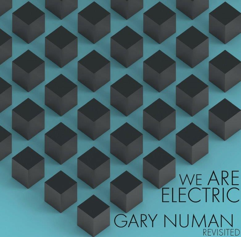 we are electric gary numan revisited album cover