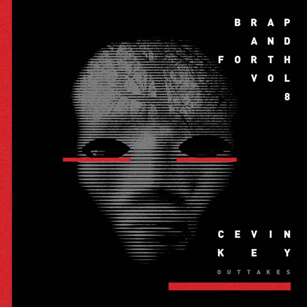 "cEvin Key ""Brap And Forth Vol. 8"" - Rezension Artwork CD-Cover"