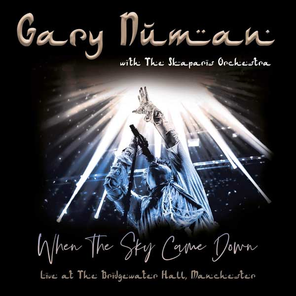 gary numan when the sky came down with the skaparis orchestra