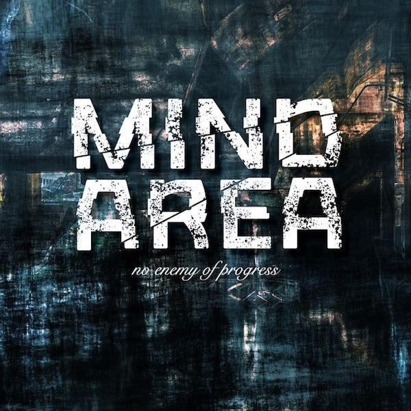 "Mind.Area ""No Enemy Of Progress"""