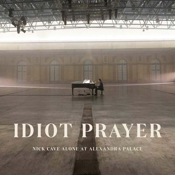 "Nick Cave ""Idiot Prayer: Nick Cave Alone At Alexandra Palace"""