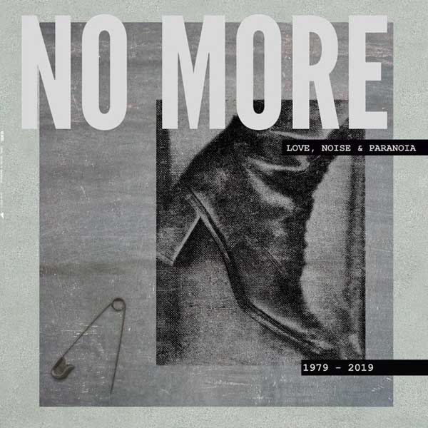 "2019-07-12: No More ""Love, Noise & Paranoia – 1979-2019"""