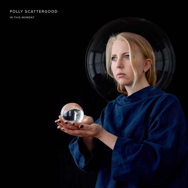 "Polly Scattergood ""In This Moment"""