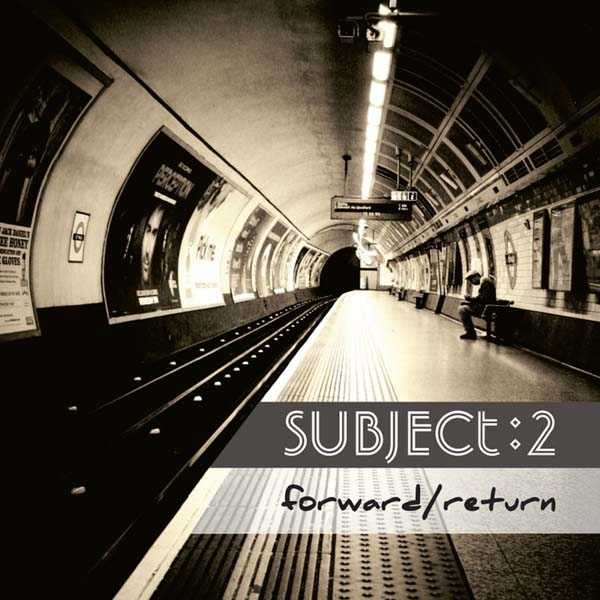 "Subject:2 ""Forward/Return"" album cover rezension review"