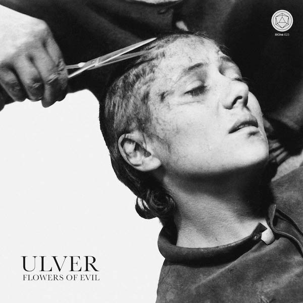 "Ulver ""Flowers Of Evil"""
