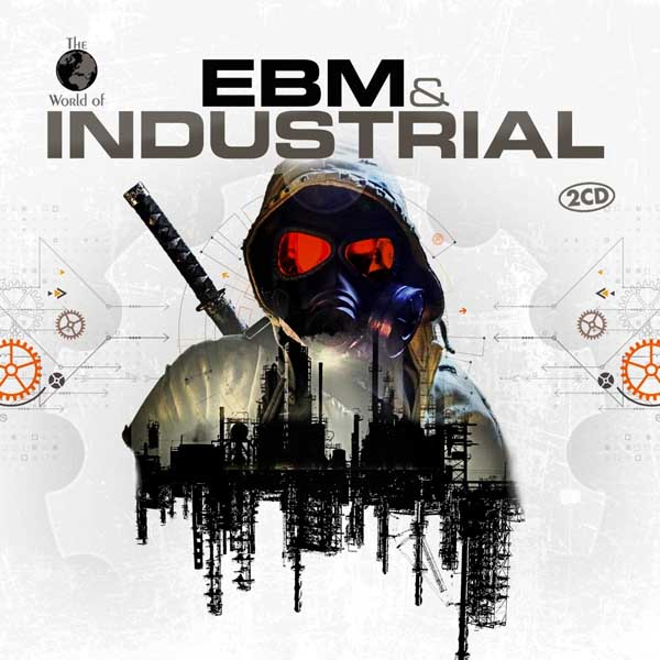 The World Of EBM & Industrial