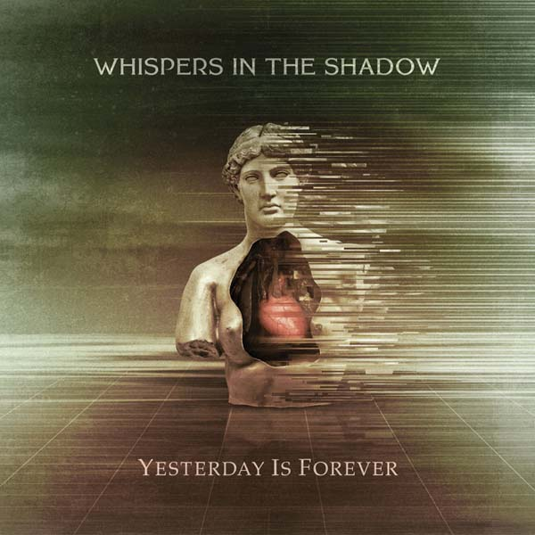 "2020-11-06: Whispers In The Shadow ""Yesterday Is Forever"""