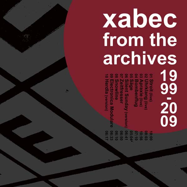 "Xabec ""From The Archives 1999-2009"" - Rezension"